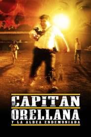 El Capitán Orellana y la Aldea Endemoniada online cda pl