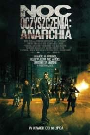 Noc Oczyszczenia: Anarchia online cda pl