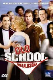 Old School: Niezaliczona online cda pl