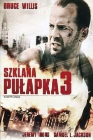 Szklana Pułapka 3 online cda pl