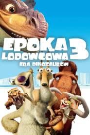 Epoka Lodowcowa 3: Era Dinozaurów online cda pl