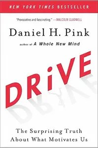 The book cover of Dan Pink's Drive