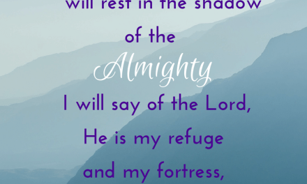 God is Our Refuge and Our Fortress