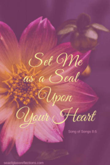 His love is a seal on my heart