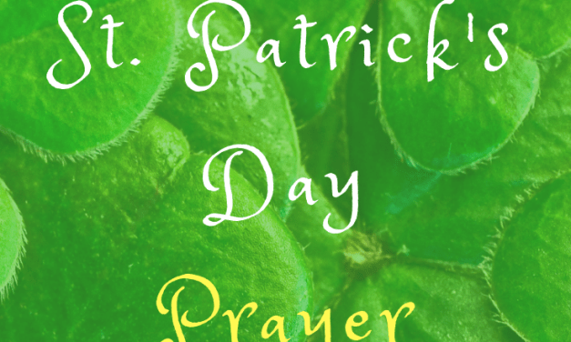 A St. Patrick's Day Prayer