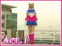 Act 01 - I am Sailor Moon