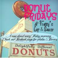 Celebrate National Donut Day, Franny's Cup and Saucer