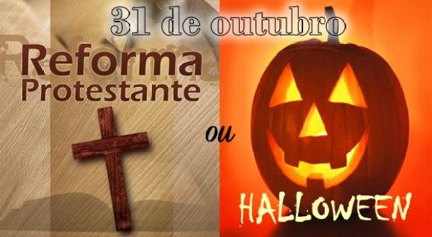 31 de outubro é o dia da Reforma Protestante e não de halloween