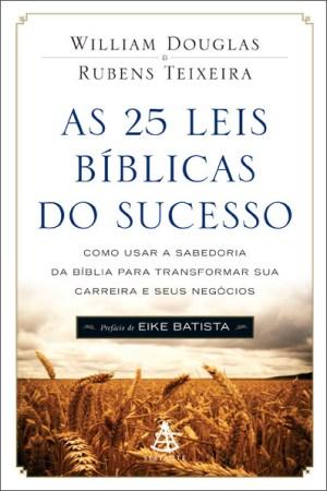 'As 25 Leis Bíblicas do Sucesso' é um dos livros mais vendidos no Brasil