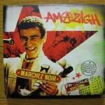 ♪アマジーグ・カテブ/マルシェ・ノワール(Amazigh Kateb)