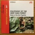 ♪密林のポリフォニー/イトゥリの森ピグミーの音楽