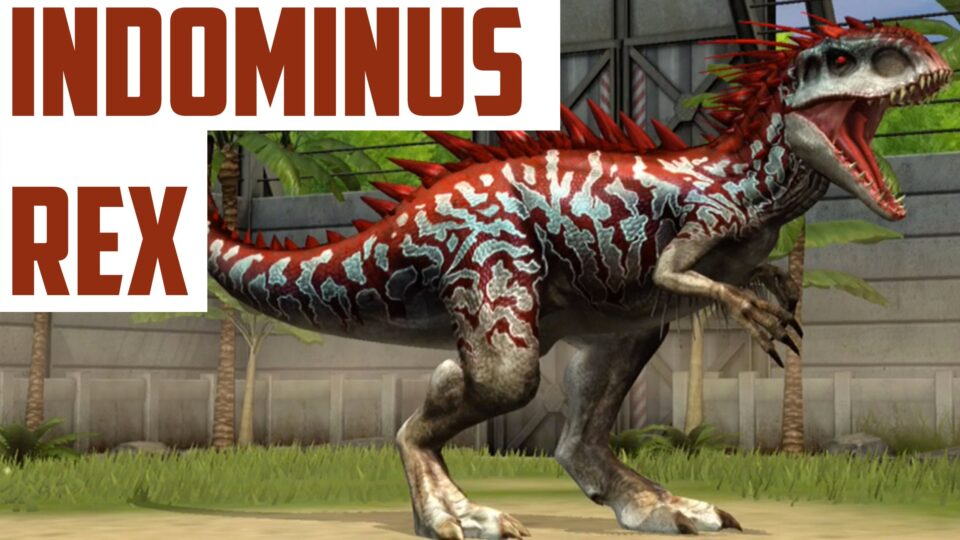 INDOMINUS REX - LEVEL 40 - HYBRID DINO - Jurassic World The Game