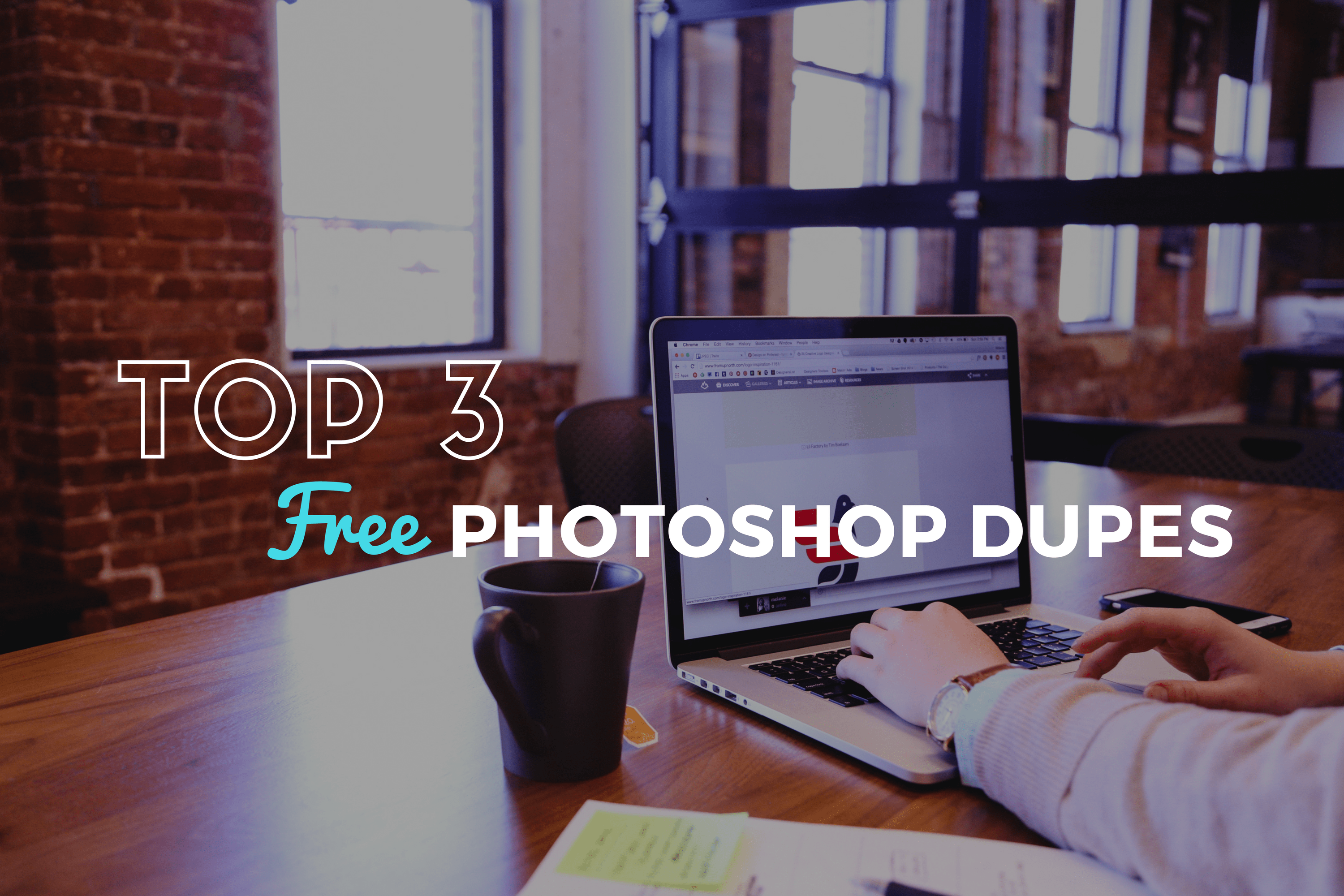 Top 3 Free Photoshop Dupes