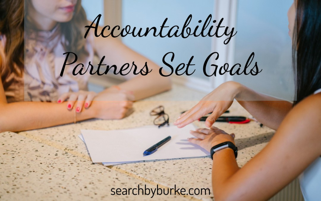 Why Do I Need An Accountability Partner?