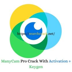 ManyCam PRO 7.8.0.43 Crack Free Download With Keys [2021]