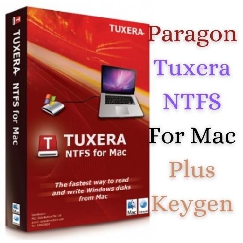 Tuxera NTFS By Paragon Full Version Free Download With Crack