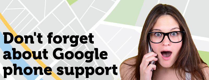 Having problems with your GMB listing? Use Google Phone Support!