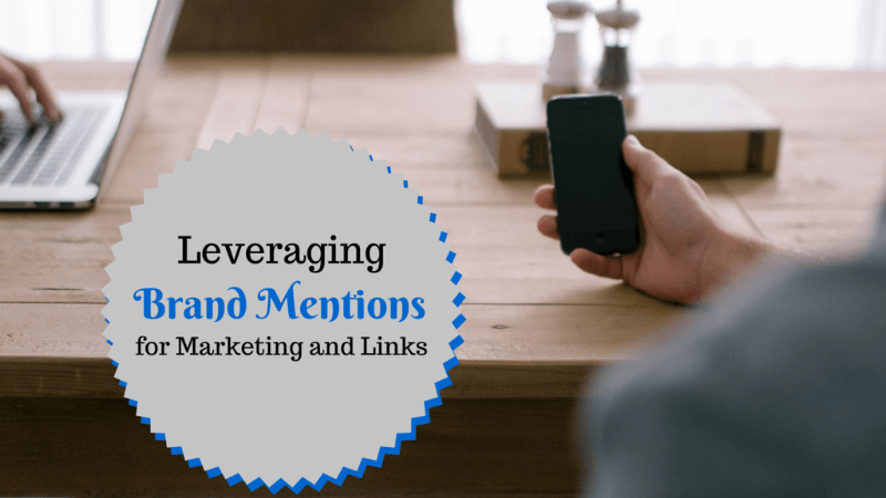 levaraging-brand-mentions-andrew-dennis