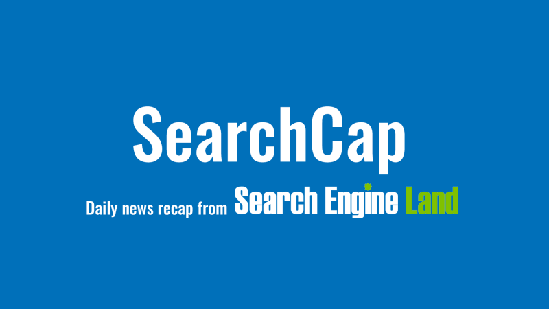searchcap-header-v2-scap-800x450 SearchCap: GMB gets new 'veteran-led' attribute, smartphone shopping survey, SEO nerds & more