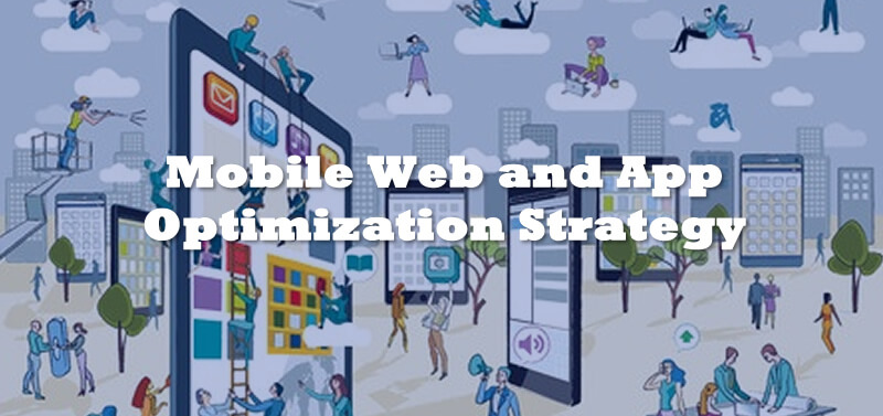 Mobile Web & App Strategy