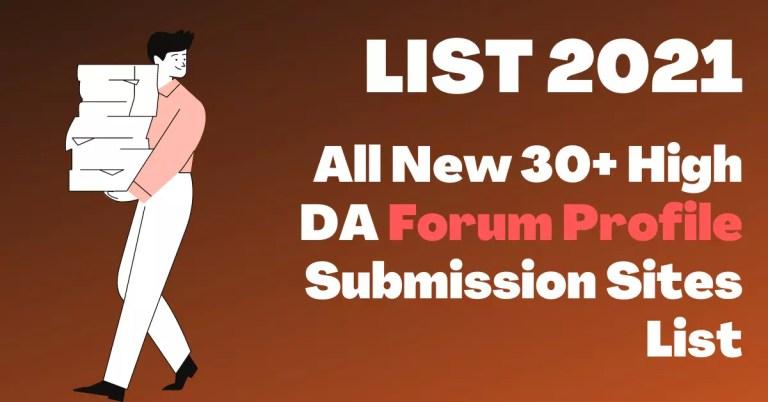 All New 30+ High DA Forum Profile Submission Sites List