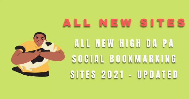 All New High DA PA Social Bookmarking Sites 2021 - Updated