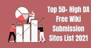 High DA Free Wiki Submission Sites List