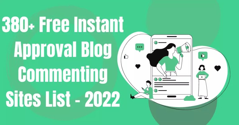 380+ Free Instant Approval Blog Commenting Sites List - 2022