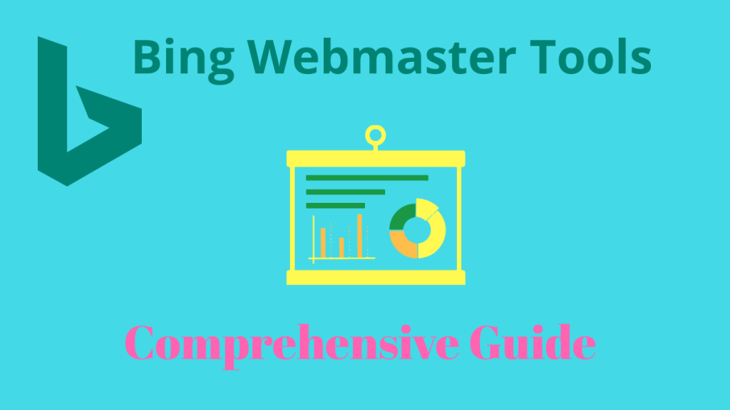 Bing Webmaster Tools Comprehensive Guide