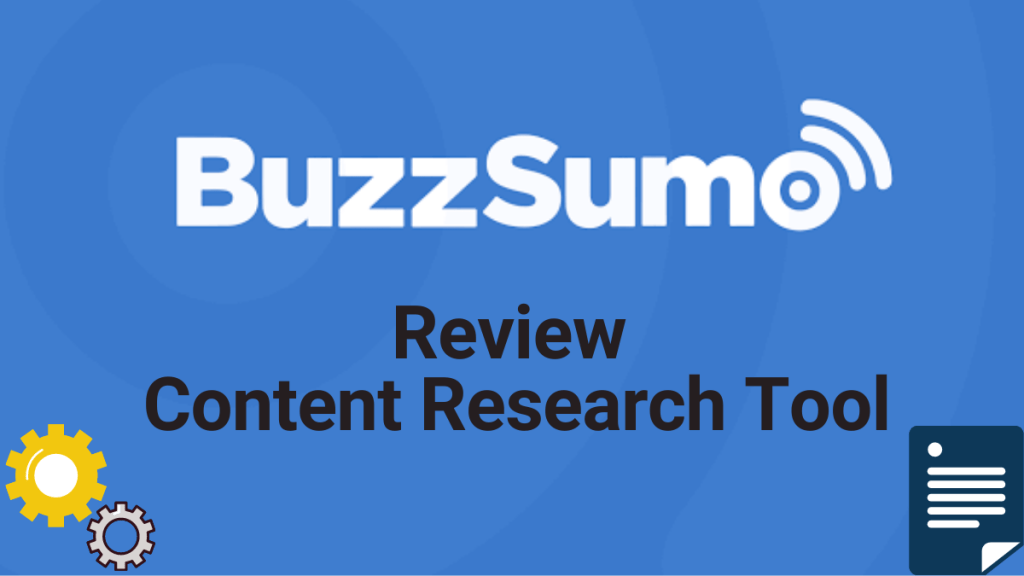 BuzzSumo Review - Amazing Content Research Tool