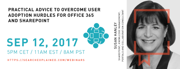 Susan Hanley webinar: Practical Advice to Overcome User Adoption Hurdles for Office 365 and SharePoint