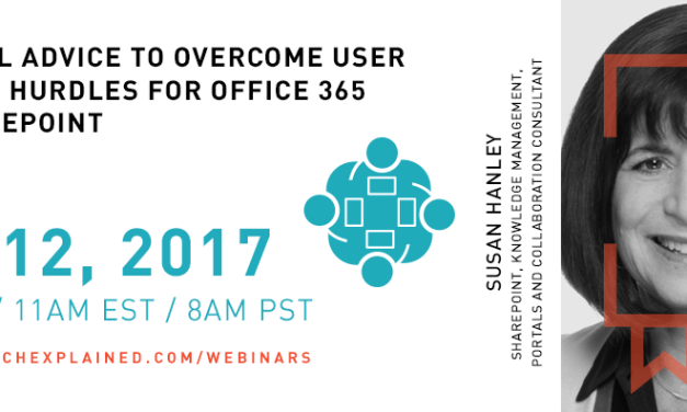 Practical Advice to Overcome User Adoption Hurdles for Office 365 and SharePoint – FREE webinar with Susan Hanley