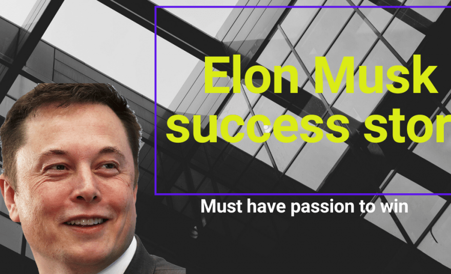 Elon musk the success story