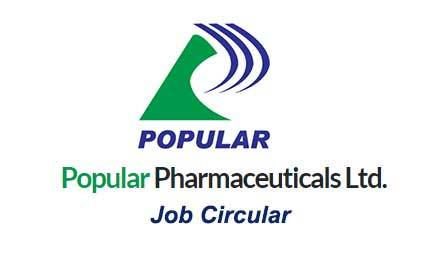 Popular Pharmaceuticals Ltd. Job Circular 2021