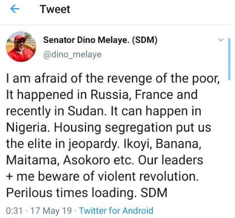 Senator Dino Melaye - I'm afraid of the violent revolution of the poor