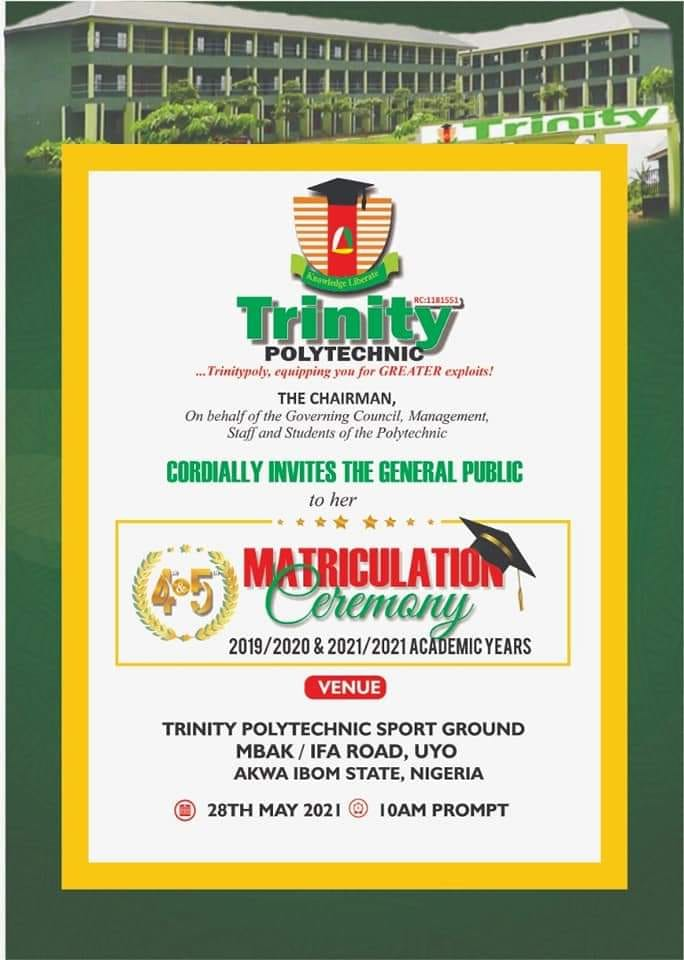 Trinity Polytechnic Matriculation Ceremony Schedule for 2019/2020 and 2020/2021 Academic Sessions 2