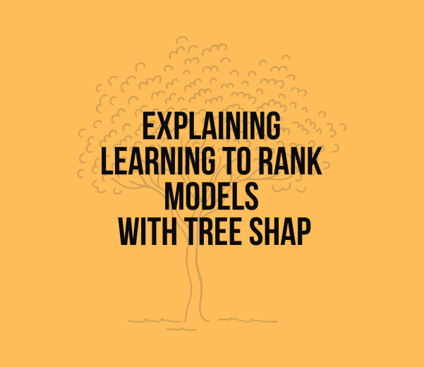 Explaining Learning to Rank Models with Tree Shap