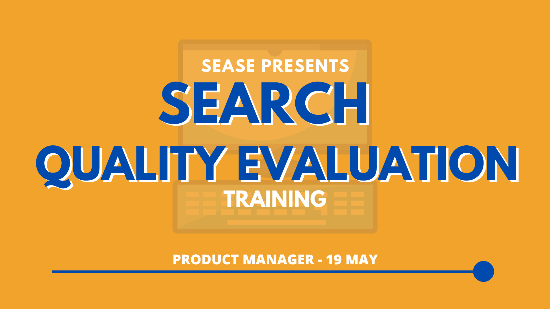 search quality evaluation training may