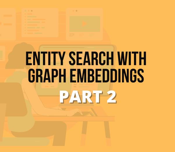 entity search graph embedd 2