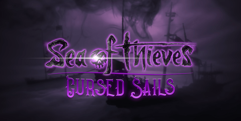 Sea of Thieves : Cursed Sails Expansion Details