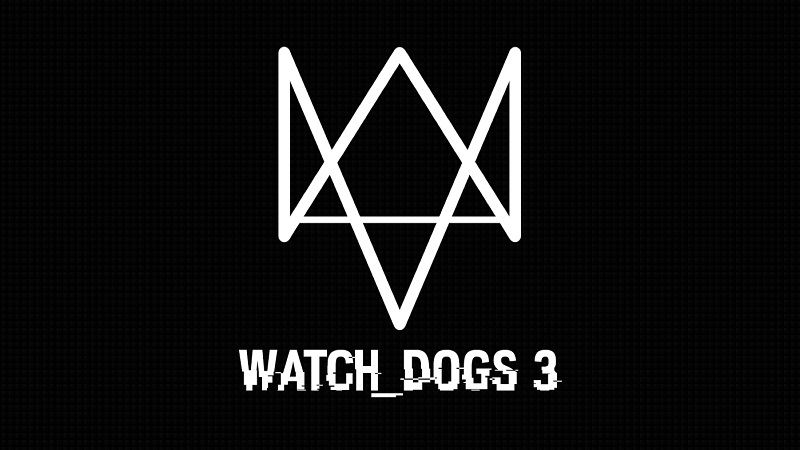 Rumor : Watch Dogs 3 Details Leak Ahead of E3