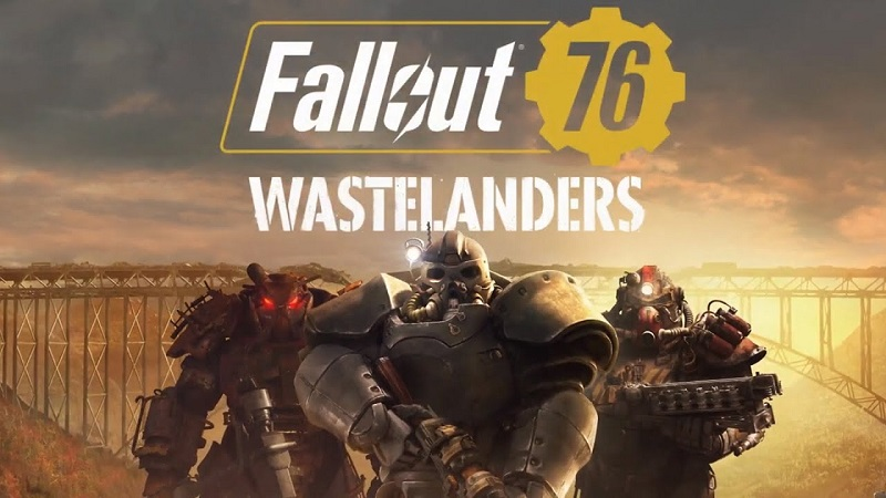 Fallout 76 : Wastelanders Update Details and Full Patch Notes
