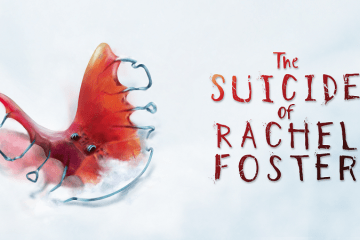 Review : The Suicide Of Rachel Foster : Sorrow And Shortcomings