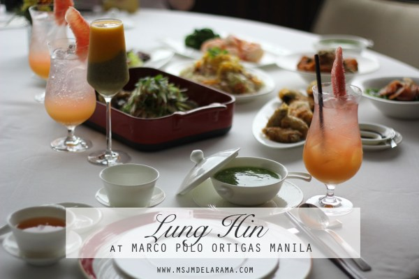 Lung Hin Cantonese Dishes Marco Polo Hotel Ortigas Manila