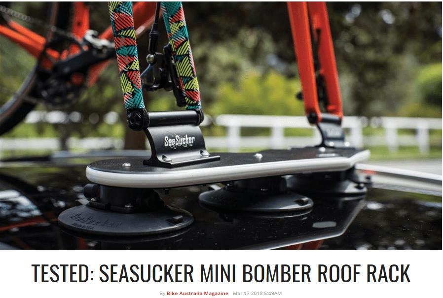 Bike Australia Magazine Tested SeaSucker Mini Bomber