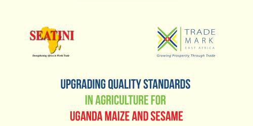 Upgrading Quality Standards in Agriculture for Uganda Maize and Sesame