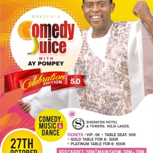 Comedy Juice With AY Pompey 5.0