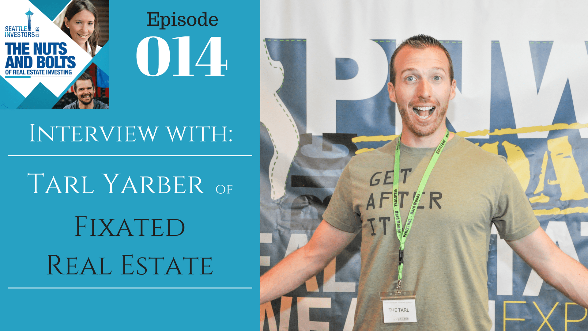 SIC 014: Interview with Tarl Yarber of Fixated Real Estate - Seattle