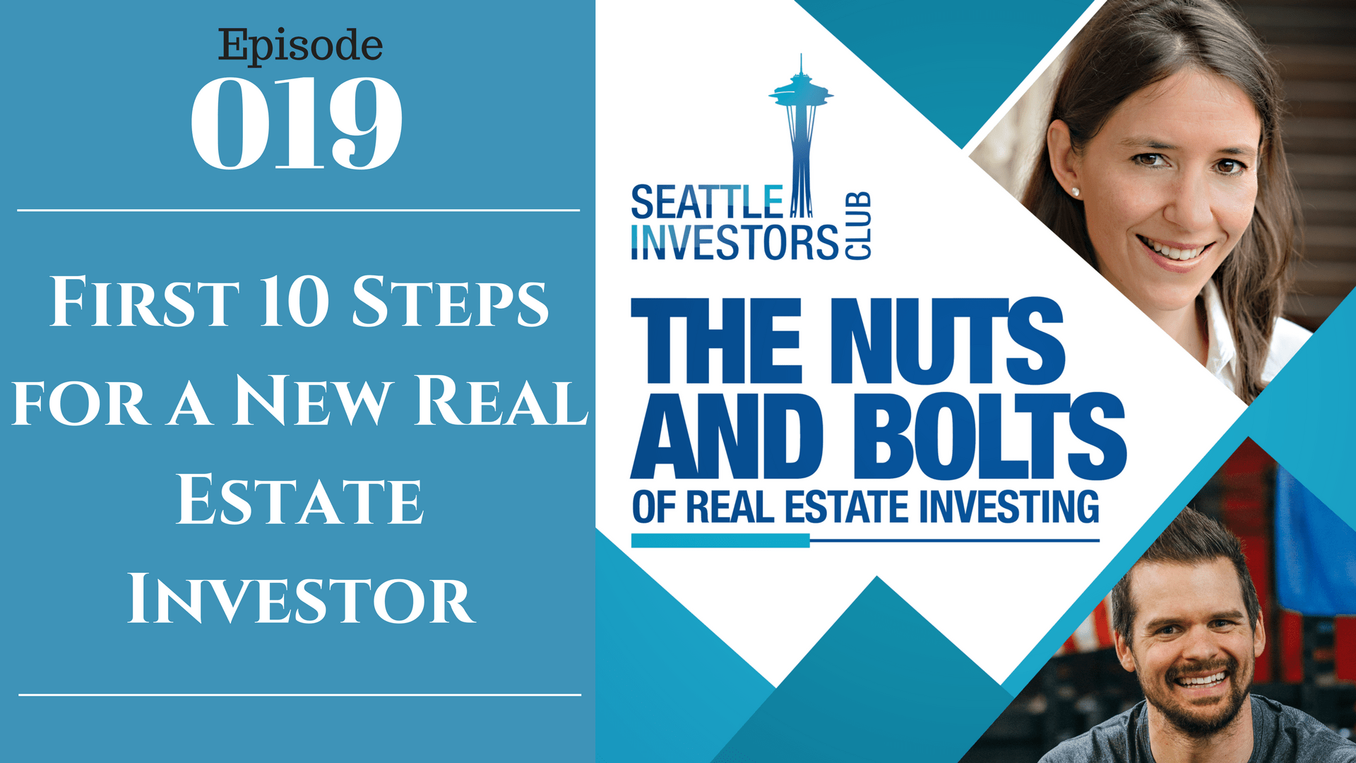 SIC 019: First 10 Steps for a New Real Estate Investor