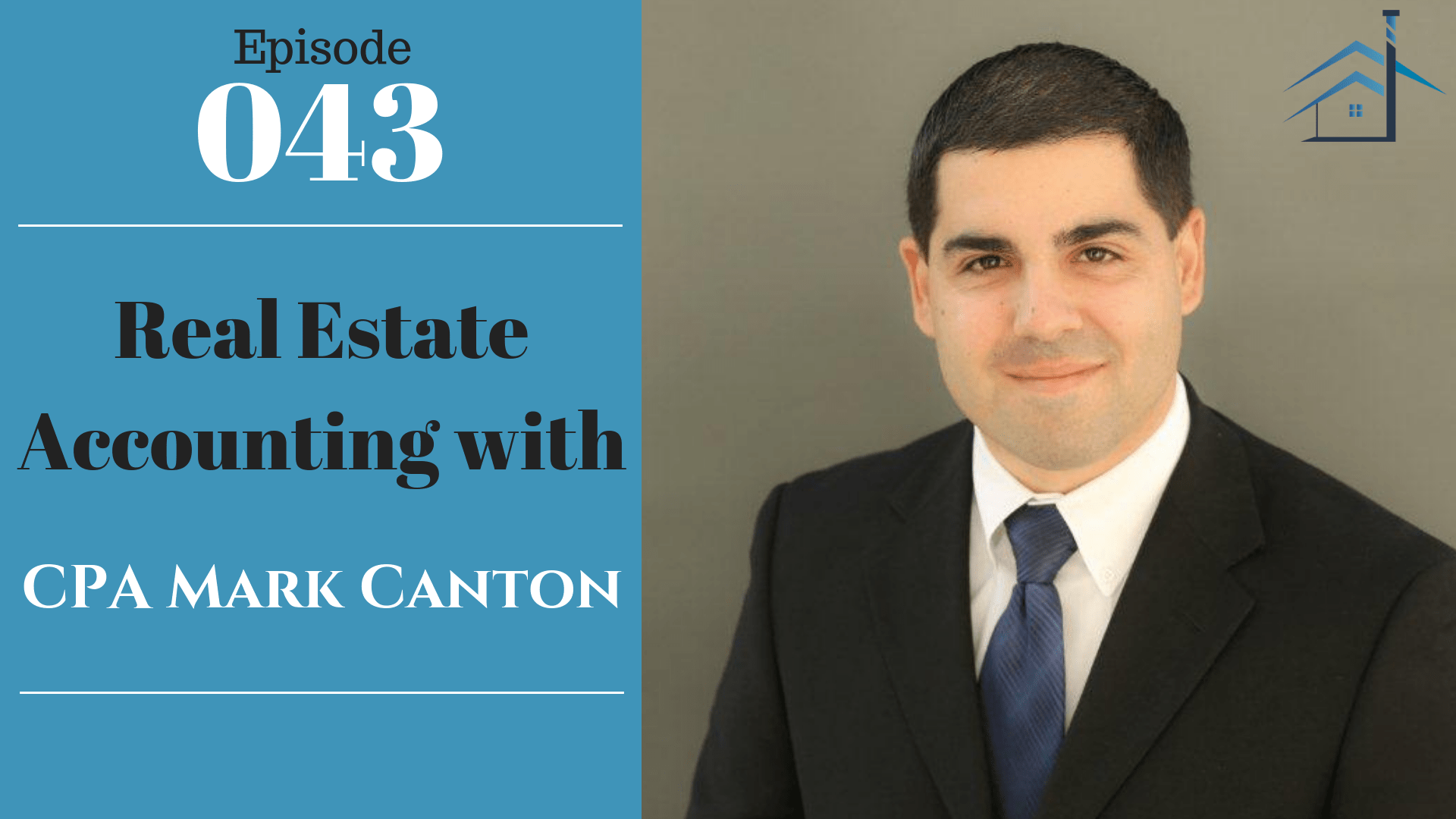 SIC 043: Real Estate Accounting with CPA Mark Canton with Julie Clark and Joe Bauer